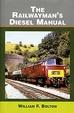 Cover of Railwaymans Diesel Manual