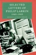 Cover of Selected Letters of Philip Larkin, 1940-1985