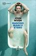 Cover of Maschio bianco etero