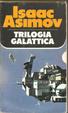Cover of Trilogia galattica di Isaac Asimov