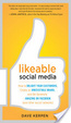 Cover of Likeable Social Media: How to Delight Your Customers, Create an Irresistible Brand, and be Generally Amazing on Facebook (& Other Social Networks)