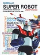 Cover of Guida ai super robot