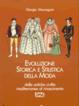 Cover of EVOLUZIONE STORICA E STILISTICA DELLAI MODA VOL.1