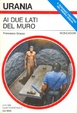 Cover of Ai due lati del muro
