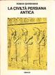 Cover of La civilltà persiana antica