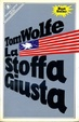 Cover of La stoffa giusta