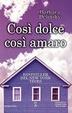 Cover of Così dolce, così amaro