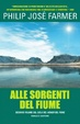 Cover of Alle sorgenti del fiume