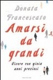 Cover of Amarsi da grandi