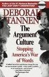 Cover of The Argument Culture: Stopping America's War of Words