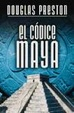 Cover of El Codice Maya /  The  Codex