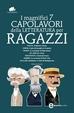 Cover of I magnifici 7 capolavori della letteratura per ragazzi