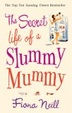 Cover of The Secret Life of a Slummy Mummy
