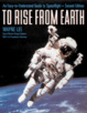 Cover of To Rise from Earth