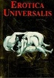 Cover of Erotica Universalis