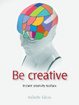 Cover of Be Creative