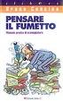 Cover of Pensare il Fumetto