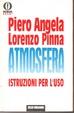 Cover of L' atmosfera: istruzioni per l'uso