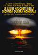 Cover of Le cause nascoste della seconda guerra mondiale