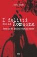 Cover of I delitti della Romagna