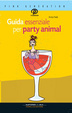 Cover of Guida essenziale per party animal