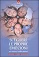 Cover of Scegliere le proprie emozioni