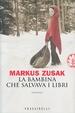Cover of La bambina che salvava i libri