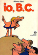 Cover of io, B.C.