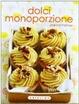 Cover of Dolci monoporzione