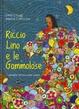 Cover of Riccio Lino e le gommolose