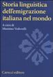 Cover of Storia linguistica dell'emigrazione italiana nel mondo