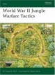 Cover of World War II Jungle Warfare Tactics