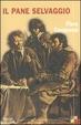Cover of Il pane selvaggio