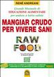 Cover of Mangiar crudo per vivere sani