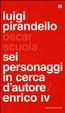 Cover of Sei personaggi in cerca d'autore - Enrico IV