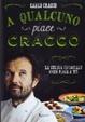 Cover of A qualcuno piace Cracco