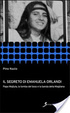 Cover of Il segreto di Emanuela Orlandi. Papa Wojtyla, la tomba del boss e la banda della magliana