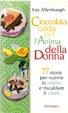 Cover of Cioccolata calda per l'anima della donna