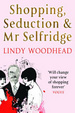 Cover of Shopping, Seduction & Mr Selfridge