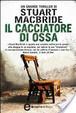 Cover of Il cacciatore di ossa