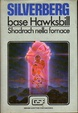 Cover of Base Hawksbill - Shadrach nella fornace