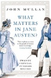 Cover of What Matters in Jane Austen?