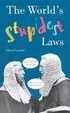 Cover of The World's Stupidest Laws
