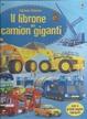 Cover of Il librone dei camion giganti
