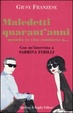 Cover of Maledetti quarant'anni