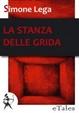 Cover of La stanza delle grida