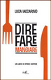 Cover of Dire fare mangiare. Un libro di storie gustose