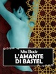 Cover of L'amante di Bastel