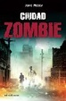 Cover of Ciudad zombie