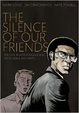 Cover of The Silence of Our Friends